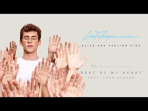Lost Frequencies - Beat Of My Heart (feat. Love Harder)