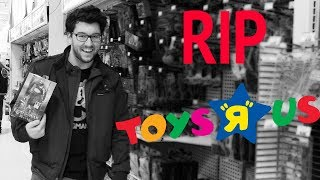 RIP Toys R Us - Thanks For The Games
