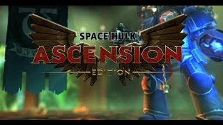 Review - Space Hulk: Ascension