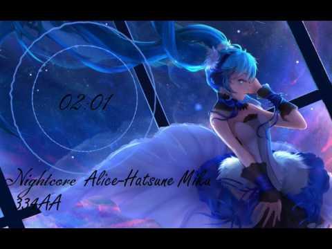 [Nightcore] Alice - Miku