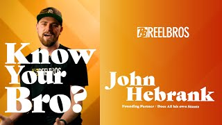 """Know Your Bro"" - John Hebrank"