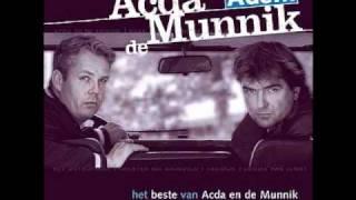 Acda en de Munnik - Waar Was Je Dan