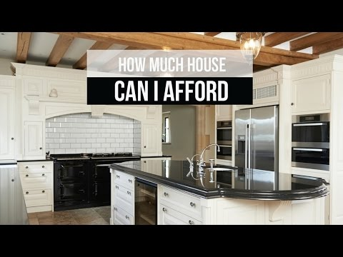 How Much House Can Afford