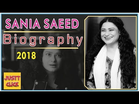 Pakistan Actress Sania Saeed Biography in Urdu  by Justt Click