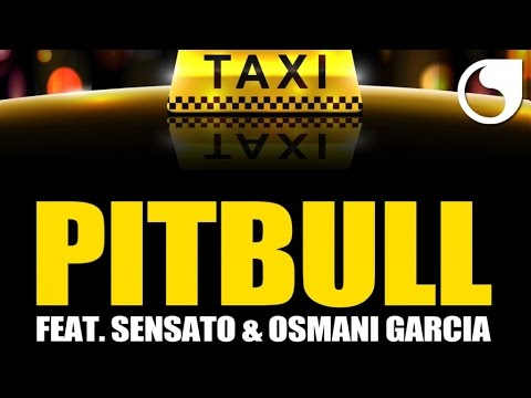 Pitbull Ft. Sensato & Osmani Garcia - El Taxi (Steed Watt Original Mix) mp3