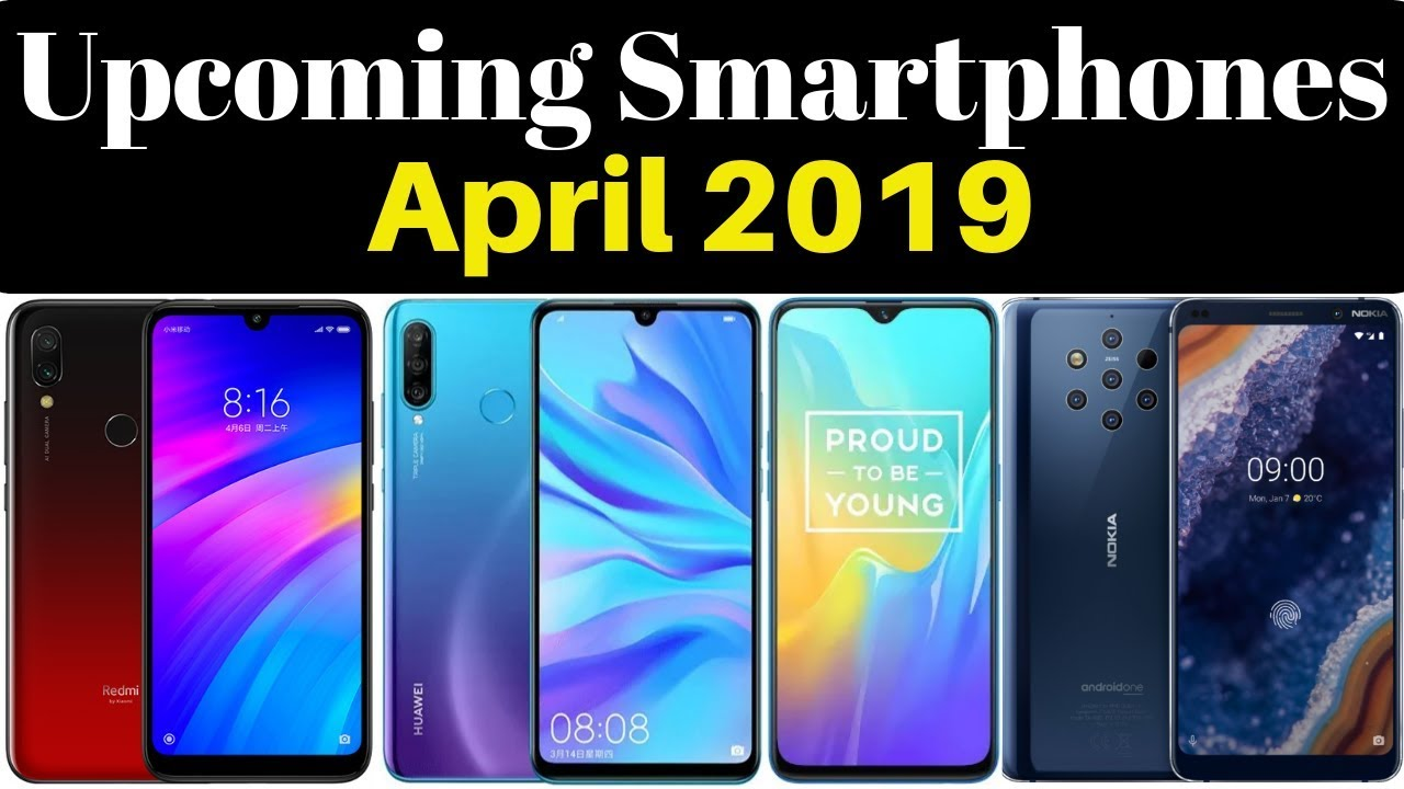 b9879d23898 7 Upcoming Smartphones Launching In April 2019