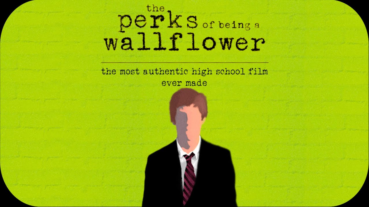 Download THE PERKS OF BEING A WALLFLOWER - The Most Authentic High School Film Ever Made