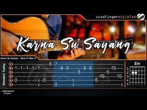 KARNA SU SAYANG - NEAR Feat. DIAN SOROWEA - Cover (Fingerstyle Guitar Cover + TAB)