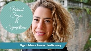 Amenorrhea Recovery: My Signs and Symptoms of Getting a Period Back