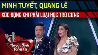Minh Tuyết, Quang Lê xúc động khi công bố loại học trò cưng - Tuyệt Đỉnh Song Ca Tập #7