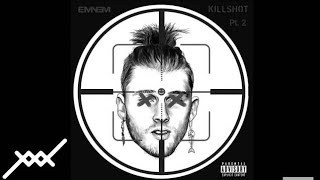 Eminem - Killshot Part 2 (New Song) Official Audio
