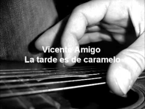 Vicente Amigo - La tarde es de caramelo