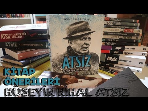Nihal Atsız Kitapları   Hüseyin Nihal Atsız Kitap Önerileri   Tarih Kitap Önerileri