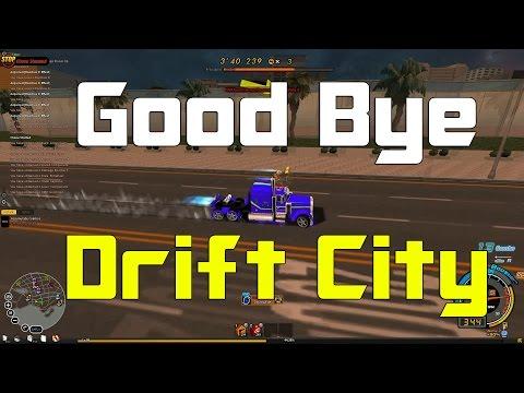 Drift City - Good Bye