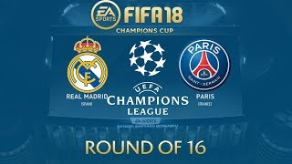 FIFA 18 Real Madrid vs Paris Saint Germain ( PSG ) | Champions League 2017/18 | PS4 Full Match