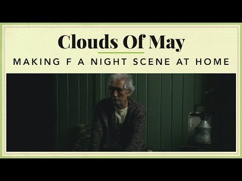 Clouds of May - Making of a Night scene at Home