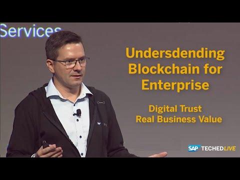 Understanding Blockchain For Enterprise, SAP TechEd 2018