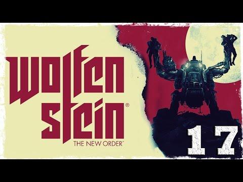 Смотреть прохождение игры Wolfenstein: The New Order. #17: В открытом космосе.