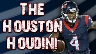 Deshaun Watson - The Houston Houdini
