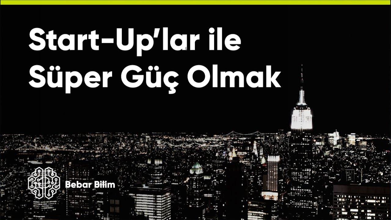 Download START-UP'lar Bir Ülkeyi Nasıl Süper Güç Yapar?