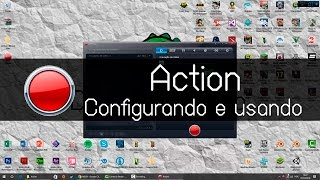 Tutorial - Configurando e usando Action
