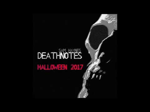 FREE Download Ambient Horror music - DEATHNOTES - New release Music by Sam Haynes Halloween 2017