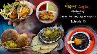 Best Food Options In Central Market Lajpat Nagar - Mohalla Aapka Episode 13
