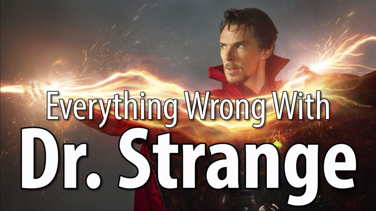 Download Everything Wrong With Dr. Strange In 15 Minutes Or Less