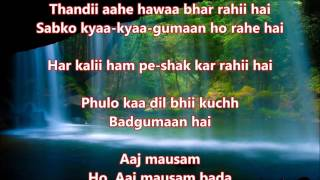 Aak Mausam Bada - Loafer - Full Karaoke