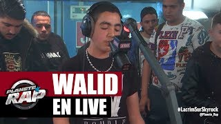 """Walid """"La cour des grands"""" & """"C'est la guerre"""" en live #PlanèteRap"""