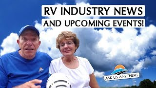 RV Industry News and Incoming Events and Shows