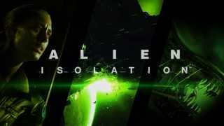 Alien: Isolation - Trailer Song
