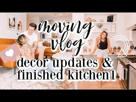 MOVING VLOG | decorating updates & hanging new decor + finished the kitchen!!