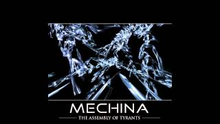 Mechina The Assembly of Tyrants Full album HD
