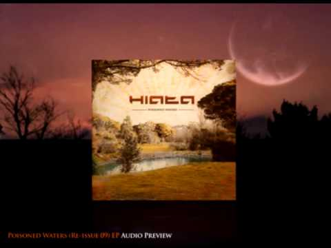 Hiata - Poisoned waters(Re-issue 09) EP Audio Preview