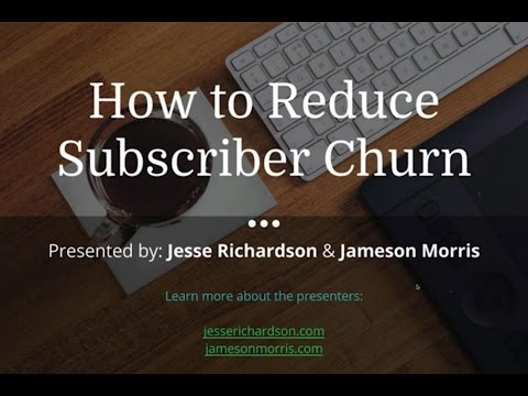 How to Reduce Churn for Your Subscription Business [3/15/16]