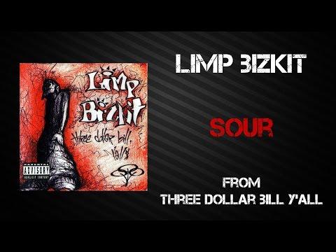 Limp Bizkit - Sour [Lyrics Video]