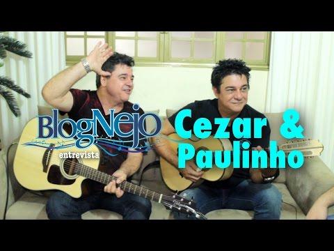 Blognejo Entrevista - Cezar & Paulinho