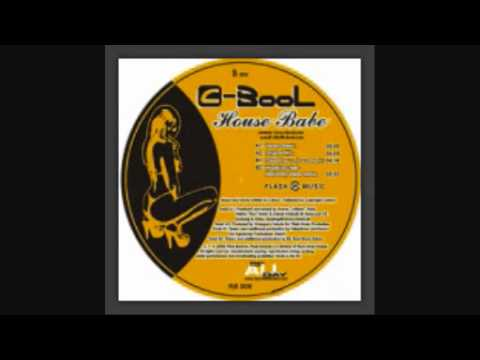 C-Bool - House Babe (Verano Remix)