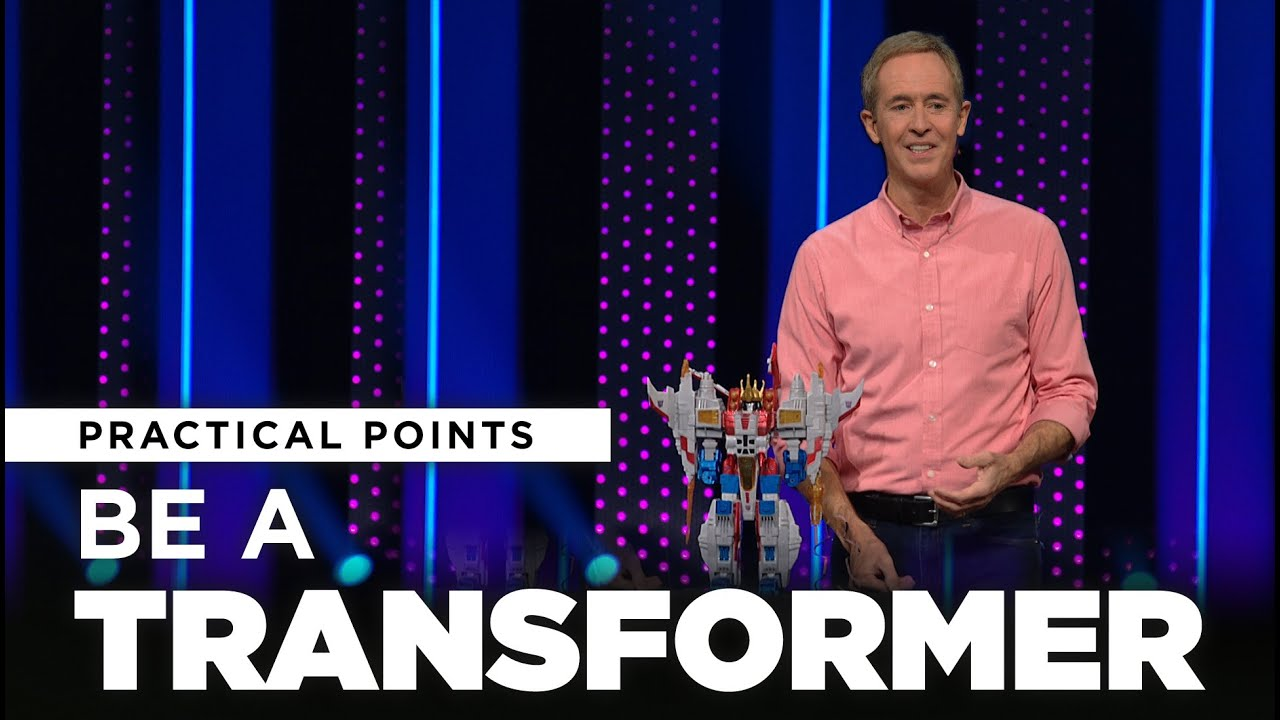 Be A Transformer | Love, Dates & Heartbreaks // Andy Stanley