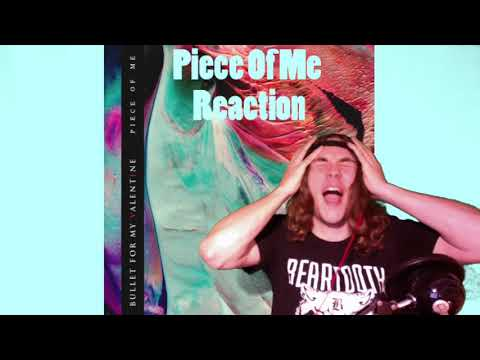 Piece of Me (Bullet for My Valentine) - Review/Reaction