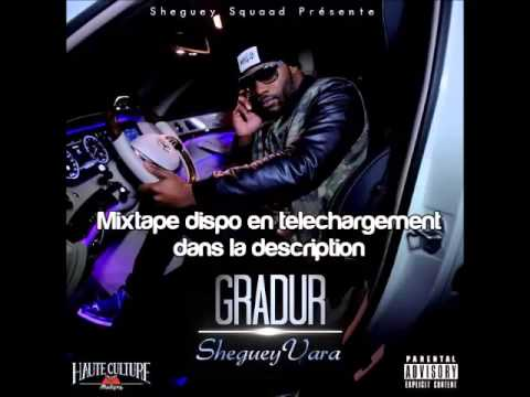 Gradur Mixtape ShegueyVera Entier + Téléchargement