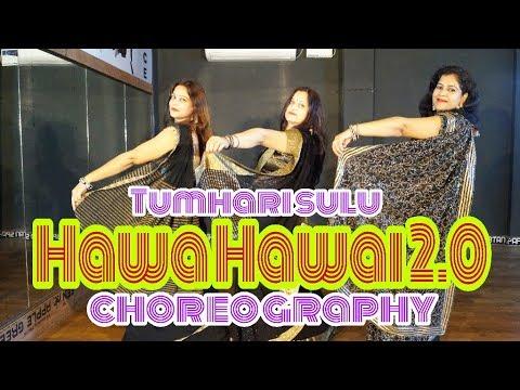 "Hawa Hawai 2.0"" Tumhari Sulu | Dance video | Bollywood choreography"
