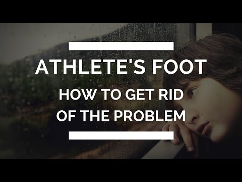 Athlete's Foot | How to Get Rid of Athlete's Foot
