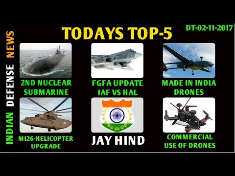 Indian Defense News,fgfa latest news,mi 26 helicopter,indian drone technology,new indian submarine