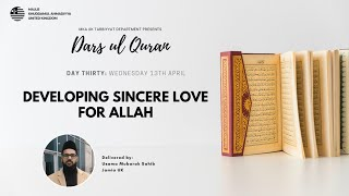 Daily Dars ul Quran: Developing Sincere Love For Allah