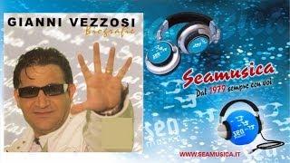 Gianni Vezzosi - Bugie