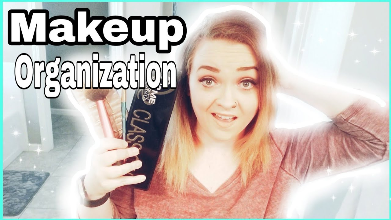 How To Organize Makeup Declutter Motivation Clean Up With Kellie