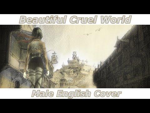 Beautiful Cruel World - Attack on Titan ED 1 (Male English Cover)