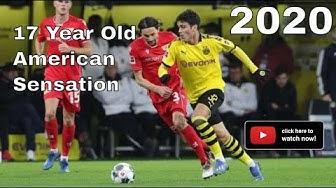 Giovanni 'Gio' Reyna 2020: 17 Year old Borussia Dortmund American Sensation